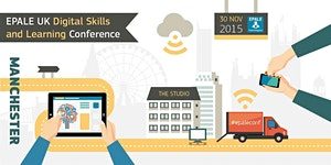 EPALE UK Digital Skills and Learning Conference