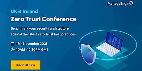 Zero Trust conference - UK & Ireland tickets