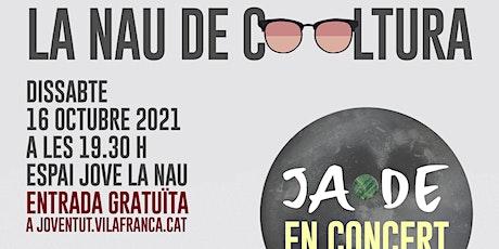 La Nau de Cooltura - JADE En concert! entradas
