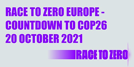 Race to Zero Europe - Countdown to COP26 tickets