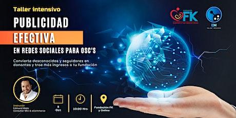 Publicidad Efectiva en Redes Sociales para OSC's boletos