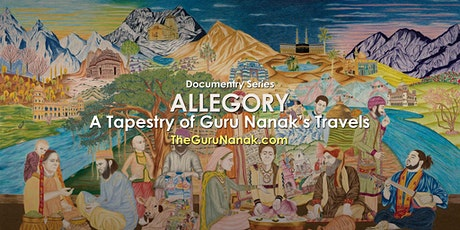 ALLEGORY - A Tapestry of Guru Nanak's Travels ingressos