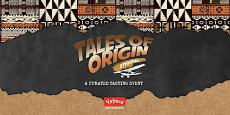 Tales of Origin: Ethiopia | November 2021 Specialty Estate Launch tickets