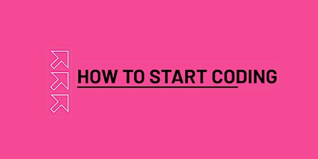 How to start coding? tickets