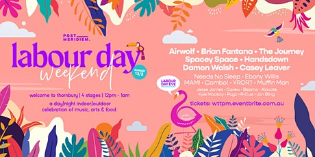 Labour Day Weekend - Welcome To Thornbury tickets