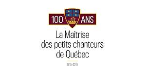 Messe télévisée - retrouvailles du 100e la Maîtrise de...