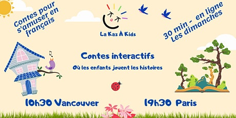 Kaz à Kids - S'amuser avec le Français via un conte - En ligne billets