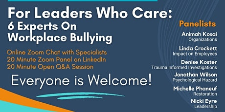 For Leaders Who Care: 6 Experts on Workplace Bullying tickets