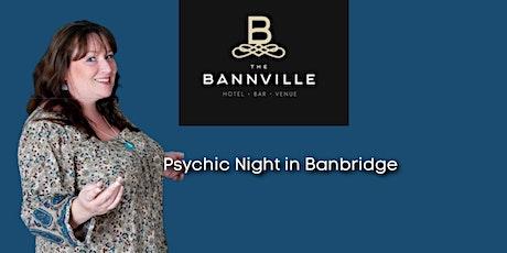 Psychic Night in Banbridge tickets