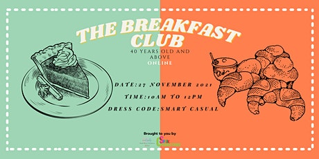 The Breakfast Club: 40 Years Old and Above (Online) tickets