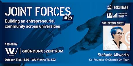 Joint Forces #29 - hosted by WU Gründungszentrum tickets
