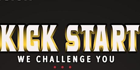 KICK START  : We Challenge You tickets