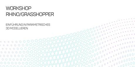 School of Makers: RHINO/GRASSHOPPER - Einführung ins 3D Modellieren Tickets