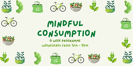 Mindful Consumption tickets