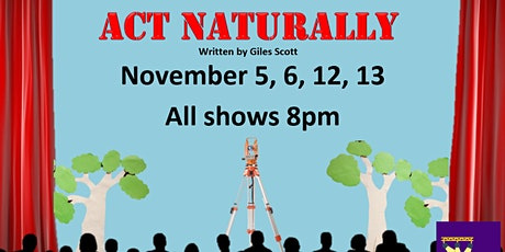 """Venture Theatre Company presents """"Act Naturally"""" tickets"""