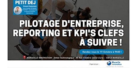 PETIT-DÉJEUNER : PILOTAGE D'ENTREPRISE, REPORTING ET KPI'S CLEFS À SUIVRE billets