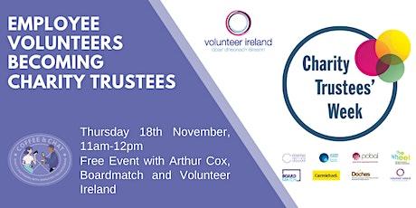 Employee Volunteers becoming Charity Trustees tickets