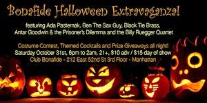 Club Bonafide Halloween w/ Ada Pasternak, Ben The Sax...