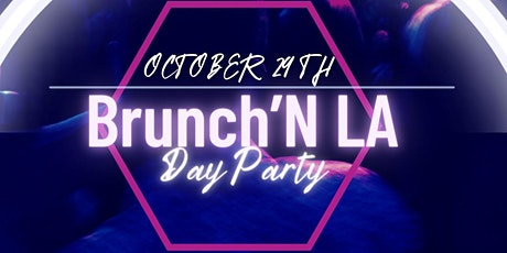 Brunch'N LA Day Party tickets