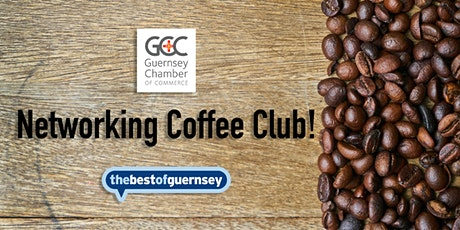 Coffee Club: FREE Breakfast and Networking with Chamber &thebestofGuernsey tickets