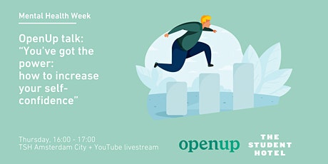 """OpenUp Talk: """"You've got the power: how to increase your self-confidence"""". tickets"""