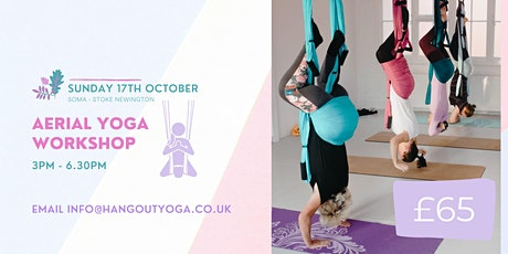 Aerial Yoga Workshop, Sound Meditation and Vegan Snacks - Stoke Newington tickets