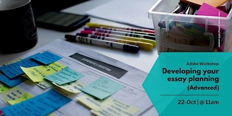 Develop your essay planning (Advanced) (11:00 - 12:00) tickets