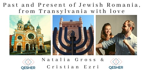 Past and Present of Jewish Romania, from Transylvania with love tickets