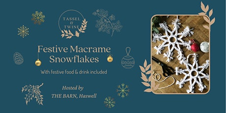 Festive Macrame Snowflake Workshop tickets