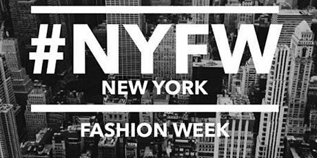 FASHION DESIGNERS WANTED NYFW tickets
