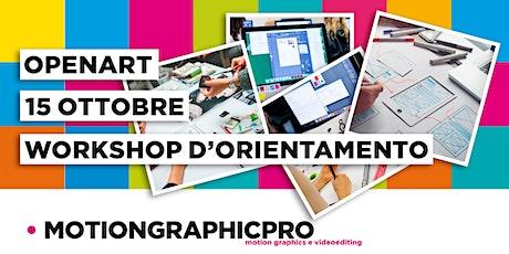 WORKSHOP D'ORIENTAMENTO sui corsi di MotionGraphics e di Videoediting biglietti