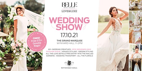 The Belle Bridal LOVE & LUXE Wedding Show tickets