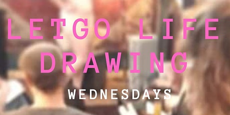 Letgo Life drawing @ Black Dove 19:30pm Every Wednesday tickets
