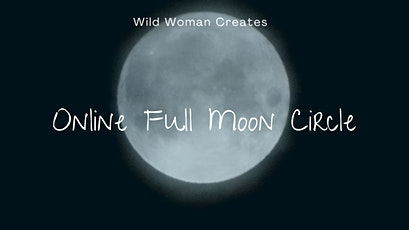 Full Moon Circle (online) tickets
