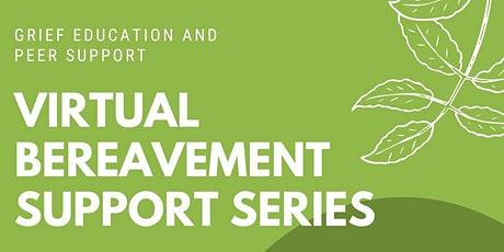 ONLINE Bereavement Support Series - OCTOBER Session tickets