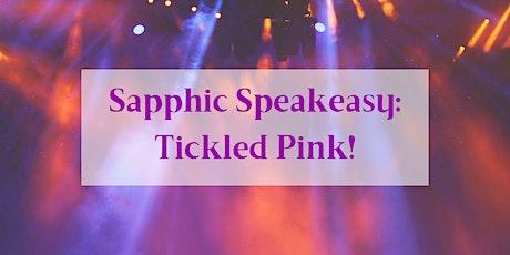 Sapphic Speakeasy: Tickled Pink entradas