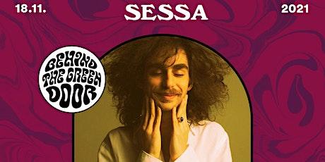 SESSA (Brazil) // Behind the Green Door Tickets