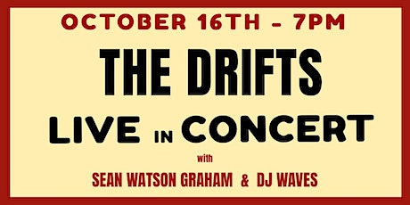 The Drifts - LIVE Outdoor Show tickets