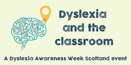 Dyslexia and the classroom tickets