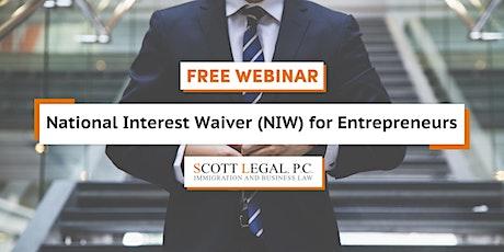National Interest Waivers (NIW) for Entrepreneurs biglietti