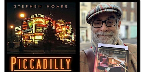 """""""Piccadilly"""" with Stephen Hoare - ONLINE TICKET (LHF) tickets"""