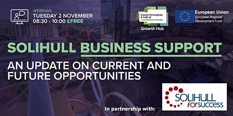 Solihull Business Support – An update on current and future opportunities tickets