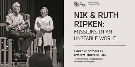 Missions in an Unstable World with Nik and Ruth Ripken tickets