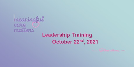 Meaningful Care Matters : Person Centred Leadership Training tickets
