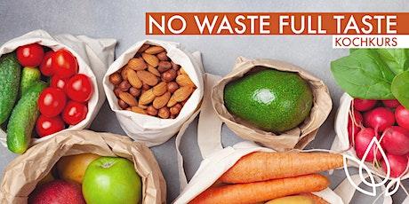 No Waste full taste - Kochkurs Tickets