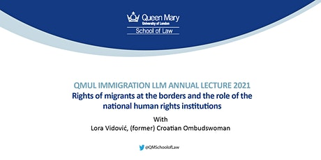 QMUL Immigration LLM Annual Lecture 2021 tickets