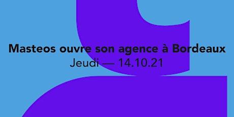 Bordeaux : Masteos ouvre son agence ! billets