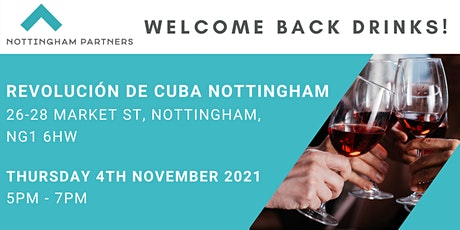 NOTTINGHAM PARTNERS - WELCOME BACK DRINKS tickets