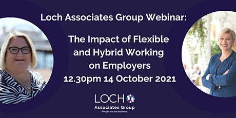 Webinar: The Impact of Flexible and Hybrid Working on Employers Tickets