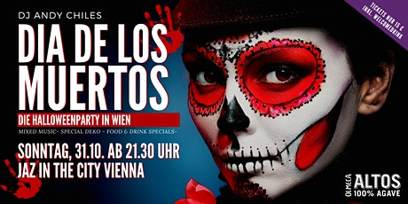 DIA DE LOS MUERTOS - Die Halloweenparty im Jaz in the City Vienna tickets